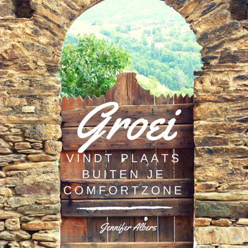 Groei vindt plaats buiten je comfortzone